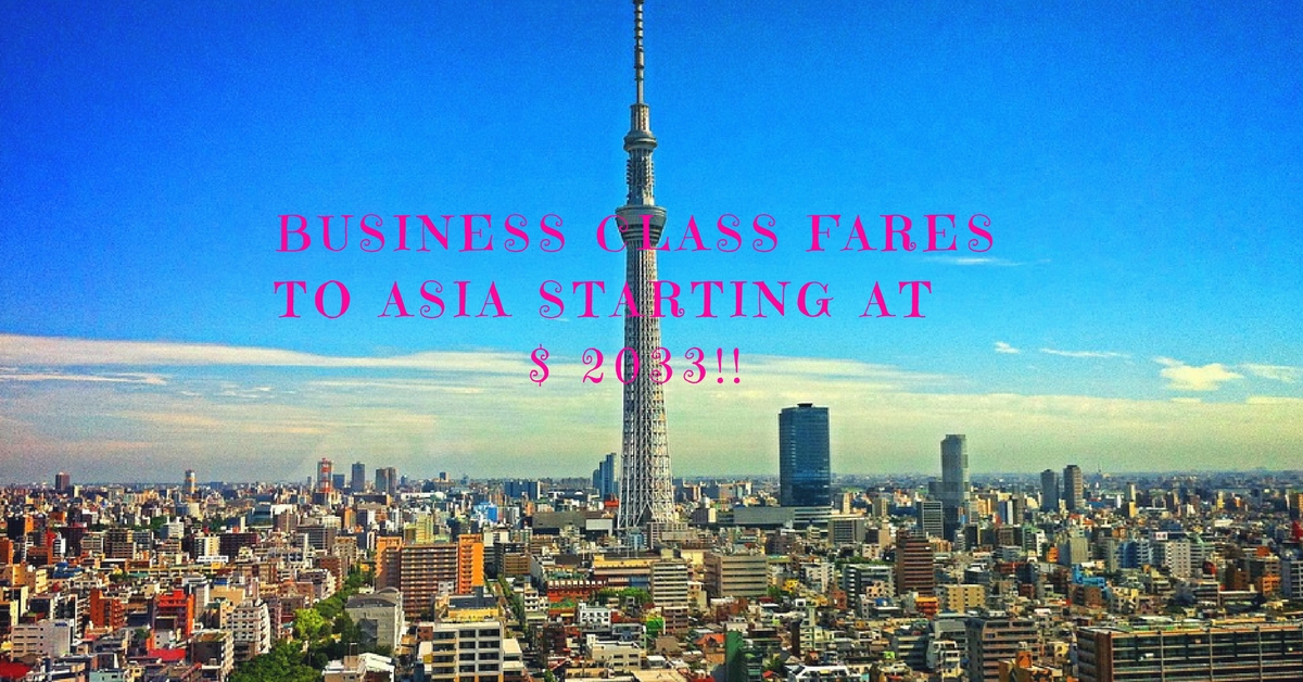 Business Class Fares to Asia Starting at $ 2033!!