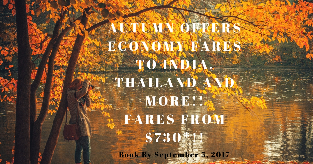 ReAutumn offers to India, Thailand and More!! Fares from $730-!!lax