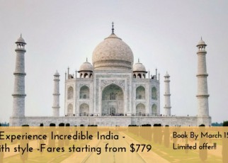 Incredible India - fly with style -Fares starting from $779