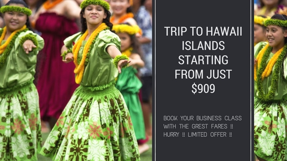 trip to hawaii islands starting from just $909
