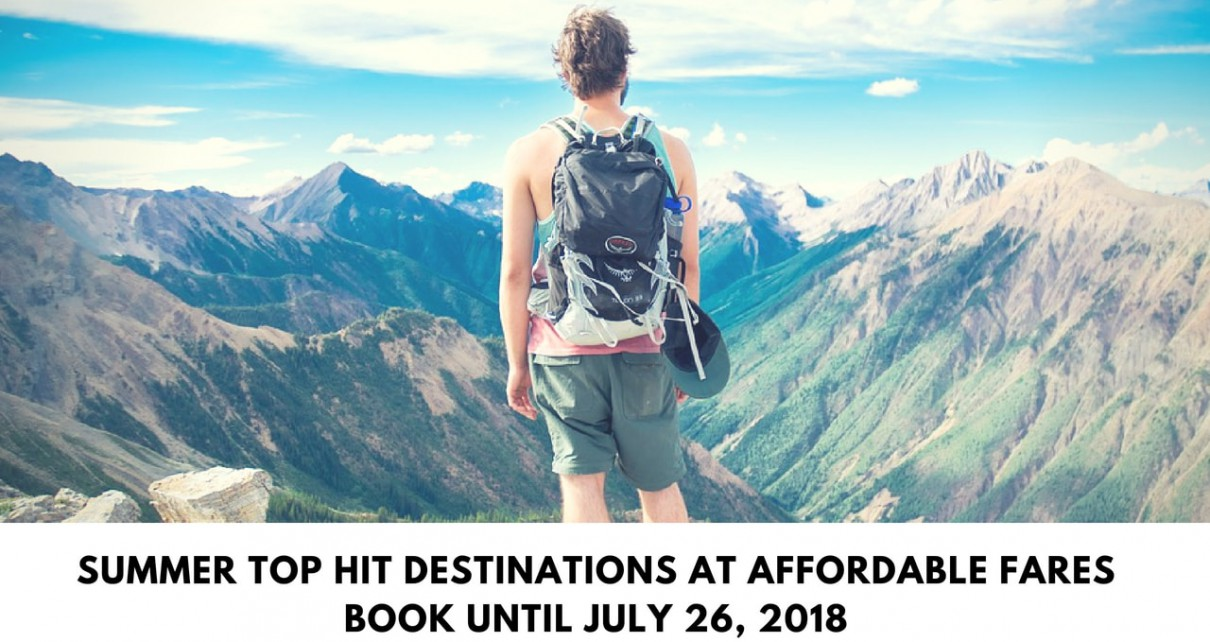 summer top hit Destinations at affordable faresBook until july 26, 2018-min