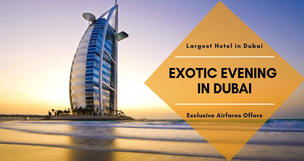Largest Hotel in Dubai