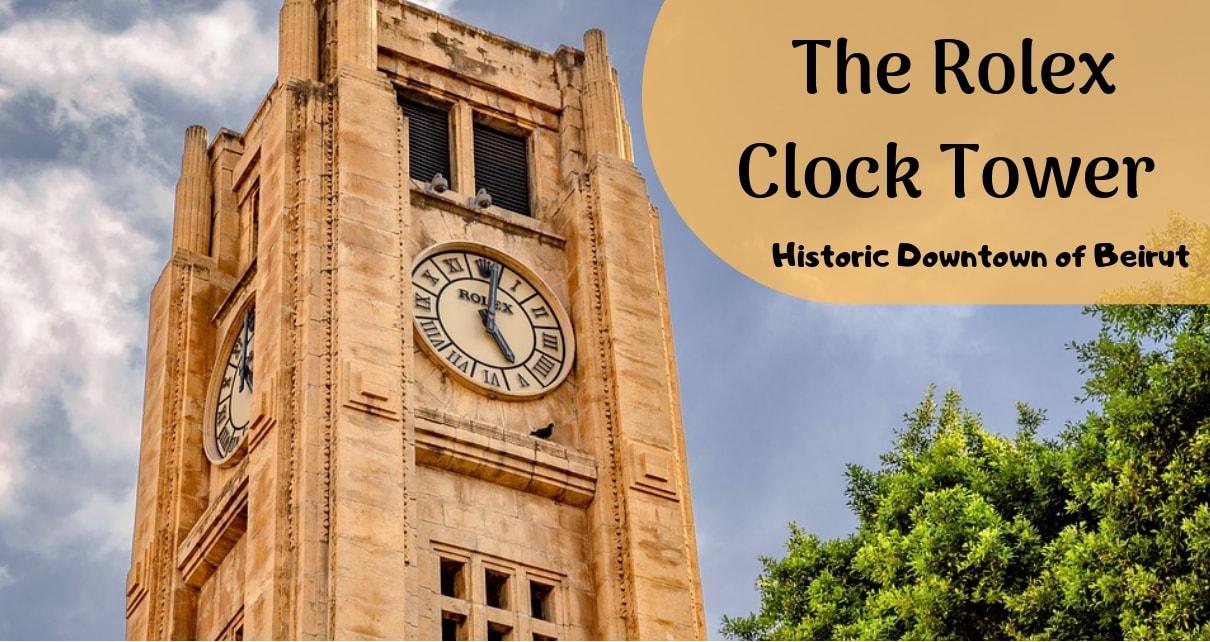 Tower Clock Rolex In Beirut