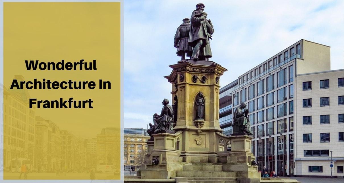 Wonderful Architecture In Frankfurt