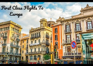 Cheap First Class Flights To Europe