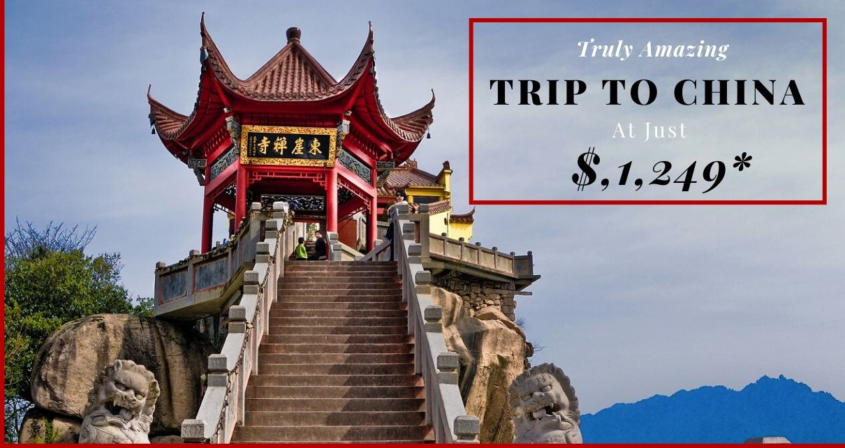 Thinking for Traveling To China?- Don't Miss Out Year-End Sale