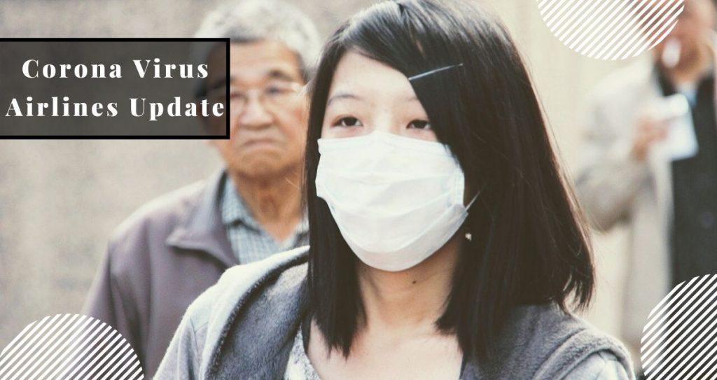 Corona Virus Airline Update- US bans travelers To visit China
