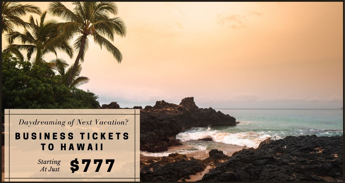 Business Class Tickets to Hawaii