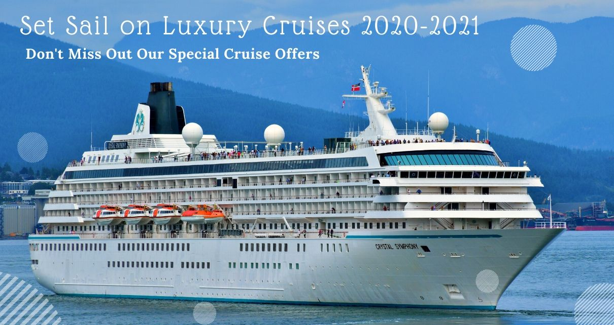 Luxury Cruise Deals 2020-2021