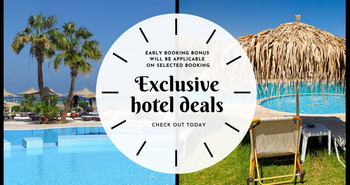 The Best Hotel Deals With The Benefit of Early Booking Bonus