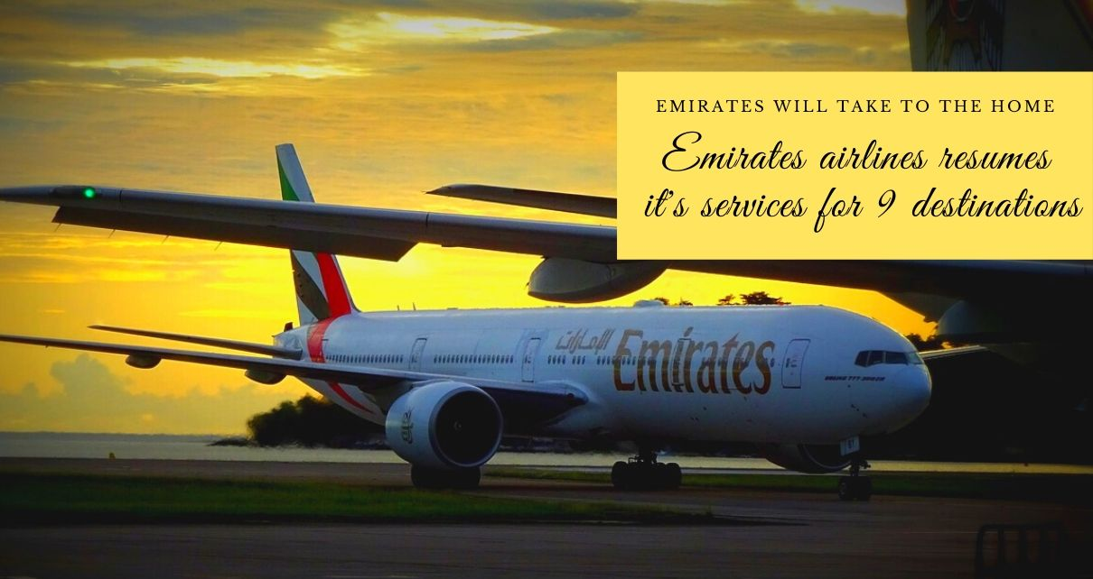 Emirates Airlines Resume it's services for 9 destinations