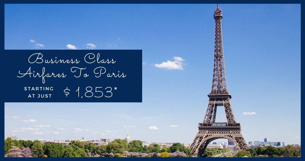 Save Big on Business class Flights to Paris Post Pandemic