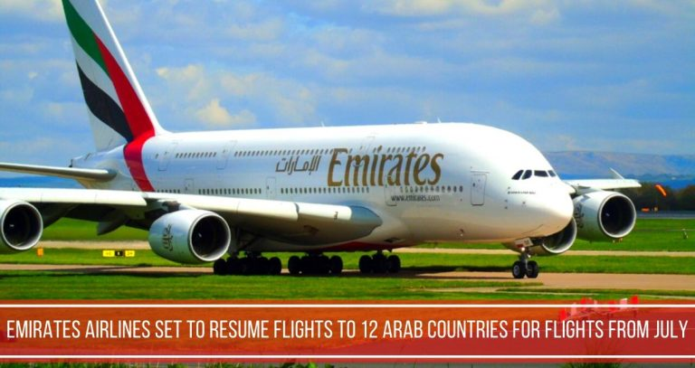 Emirates Airlines Resumes For Flights To 12 Arab countries For Travel From July