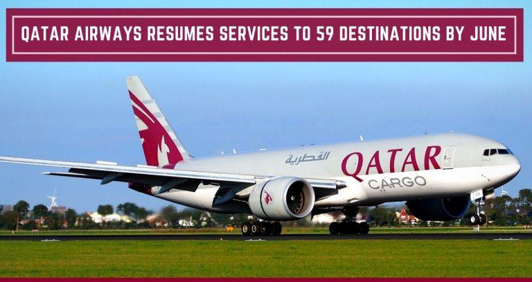 Qatar Airways resumes Flights to 59 destinations