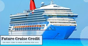 Future Cruise Credit
