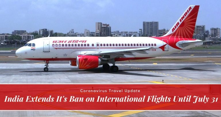 India Extends It's Ban on International Flights Until July 31