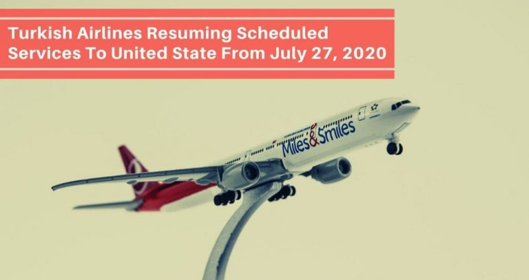 Turkish Airlines Resuming Scheduled Services To United State