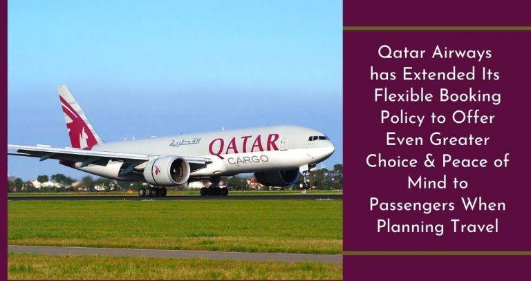 Qatar Airways has extended waiver policy