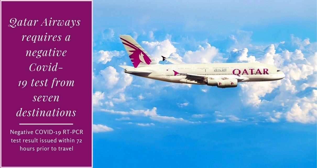 Qatar Airways requires a negative Covid-19 test from seven more destinations