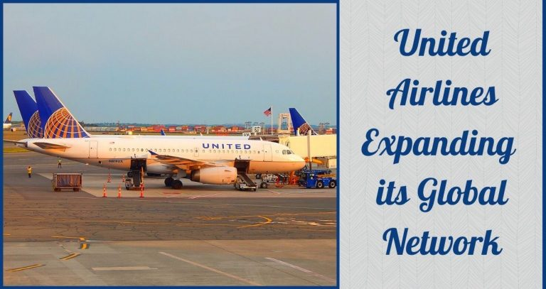 United Airlines Expanding its Global Network