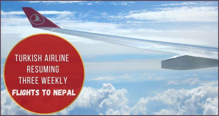 Turkish Airlines Resuming Flights To Nepal