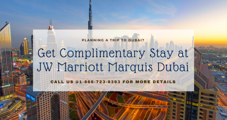 Planning a Trip To Dubai- Complimentary Hotel Stay From us
