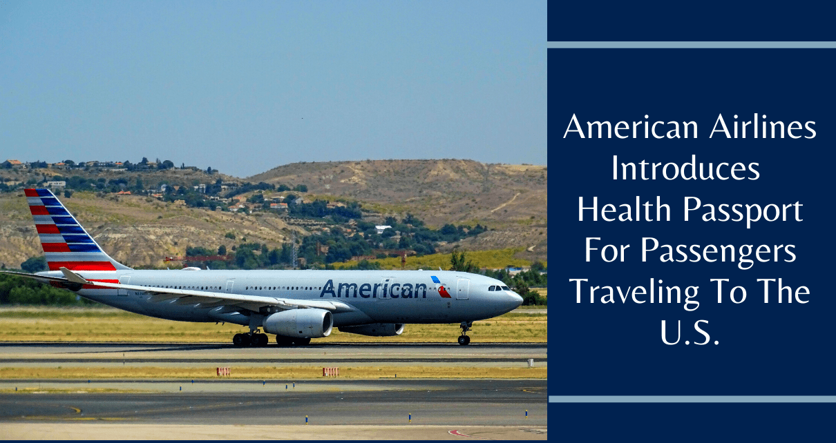 American Airlines Introduces Health Passport For Passengers Traveling To The U.S.-min