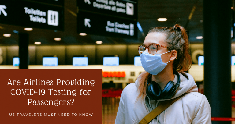 Are Airlines Providing COVID-19 Testing for Passengers