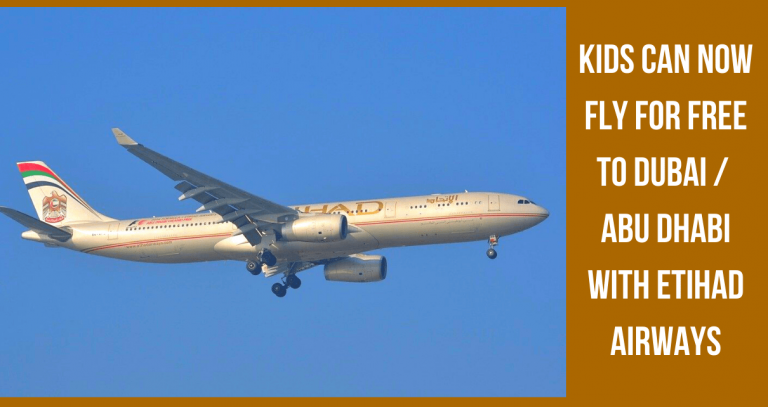 Kids Can Now Fly For Free To Dubai Or Abu Dhabi With Etihad Airways-min