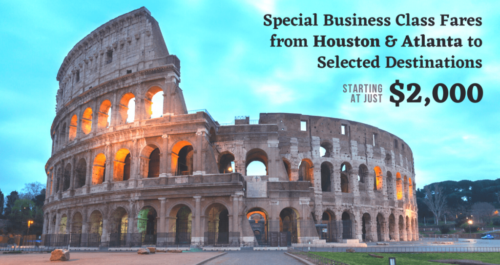 Special Business class fares from Houston & Atlanta to Selected Destinations