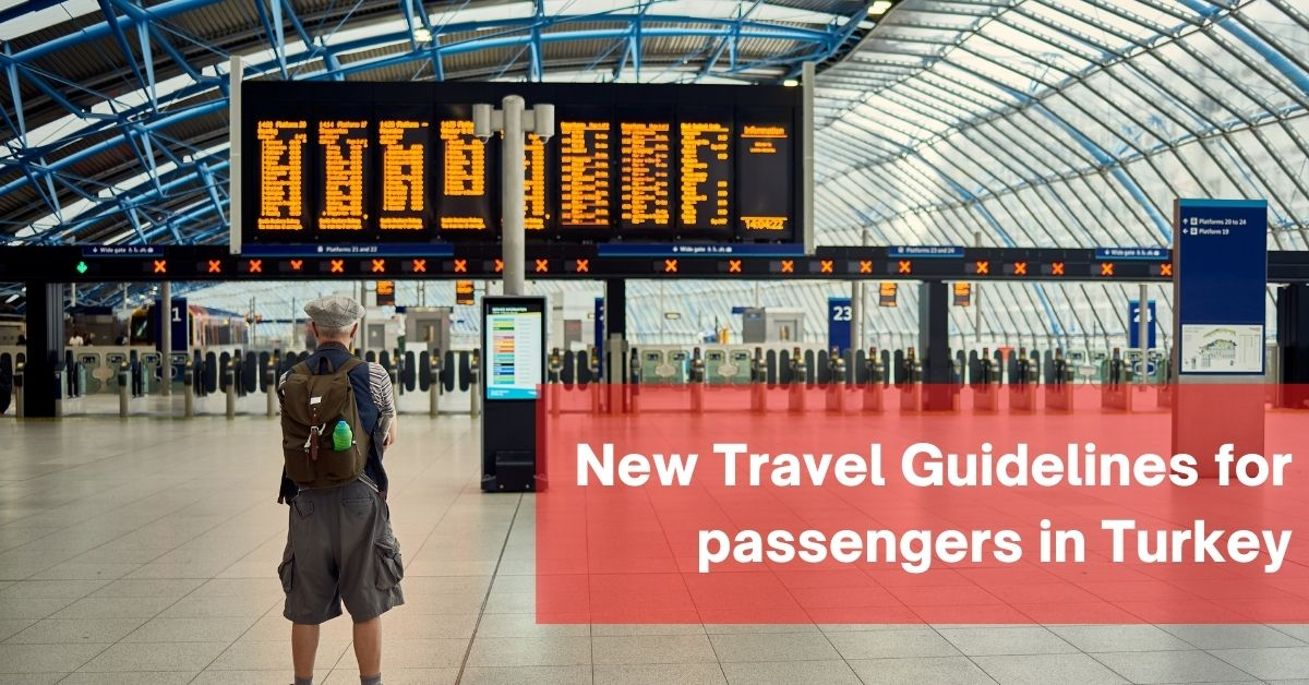 Travel Guidelines for Arrivals in Turkey