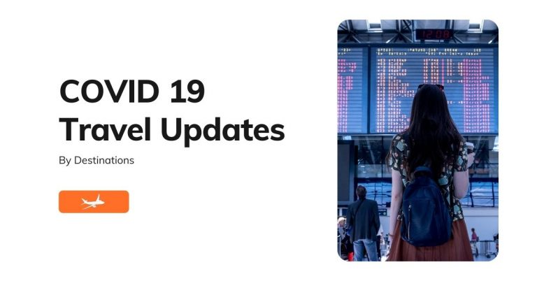COVID 19 Travel Updates