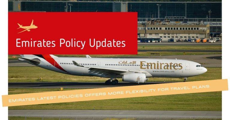 Emirates Latest policy Updates
