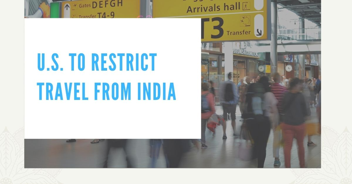US restrict travels from India