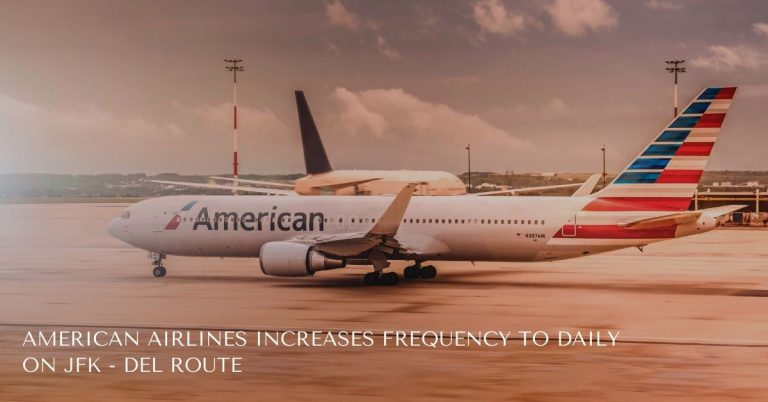 American Airlines New York -Delhi Route
